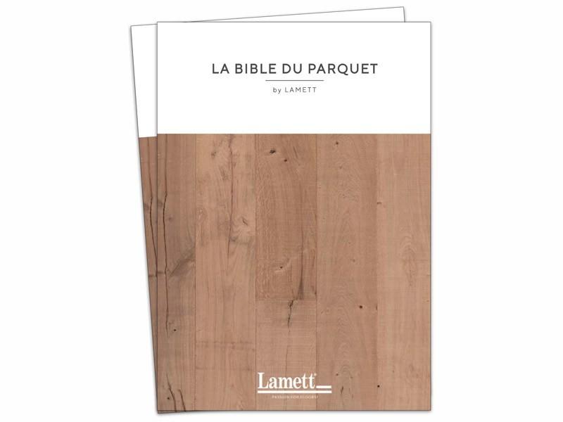 Parquet Lamett - La bible du parquet